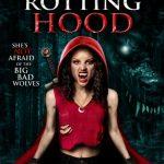 Little Dead Rotting Hood | Repulsive Reviews | Horror Movies