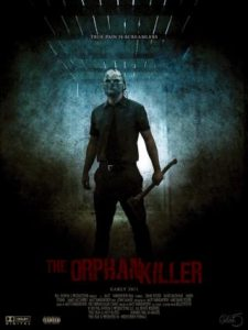 The Orphan Killer | Repulsive Reviews | Horror Movies