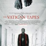 The Vatican Tapes | Repulsive Reviews | Horror Movies