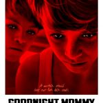 Goodnight Mommy | Repulsive Reviews | Horror Movies