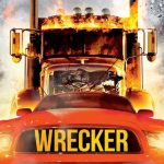 Wrecker | Repulsive Reviews | Horror Movies