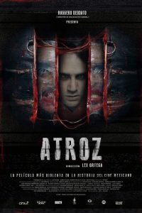 Atroz | Repulsive Reviews | Horror Movies