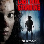 Last Girl Standing | Repulsive Reviews | Horror Movies