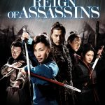 Reign of Assassins | Repulsive Reviews | Horror Movies
