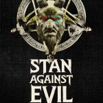 Stan Against Evil | Repulsive Reviews | Horror Television