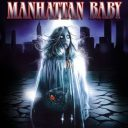 Manhattan Baby | Repulsive Reviews | Horror Movies